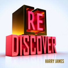 [RE]discover Harry James - Harry James