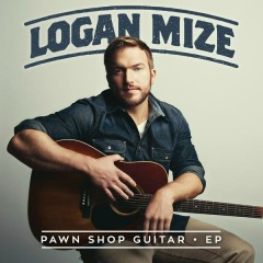 Pawn Shop Guitar - EP - Logan Mize