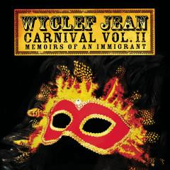 CARNIVAL VOL. II Memoirs of an Immigrant - Wyclef Jean