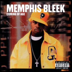 Coming Of Age - Memphis Bleek