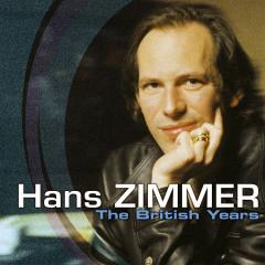 Hans Zimmer - The British Years - Hans Zimmer