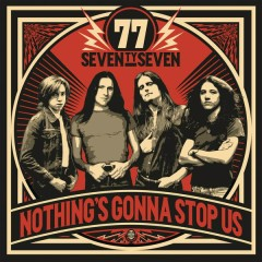 Nothing's Gonna Stop Us - '77