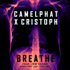 Breathe (CamelPhat Just Chill Mix) - CamelPhat, Cristoph, Jem Cooke
