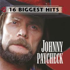 Johnny Paycheck - 16 Biggest Hits - Johnny Paycheck
