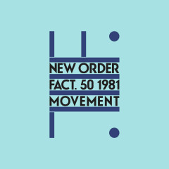 Movement (Definitive) [2019 Remaster] (Definitive; 2019 Remaster) - New Order