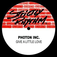Give A Little Love - Photon Inc.