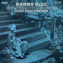 Mammy Blue - Hugo Montenegro