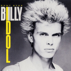 Don't Stop EP - Billy Idol
