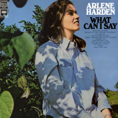 What Can I Say - Arlene Harden
