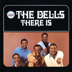 There Is - The Dells