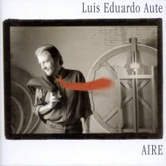 Aire / Invisible - Luis Eduardo Aute