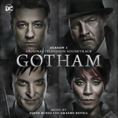 Gotham:  Season 1 (Original Television Soundtrack) - David Russo, Graeme Revell