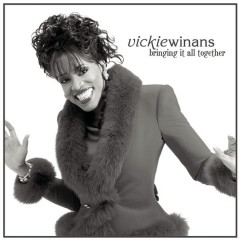 Bringing It All Together - Vickie Winans