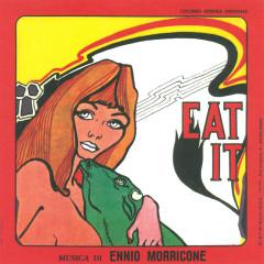 Eat It (Original Motion Picture Soundtrack) - Ennio Morricone
