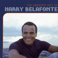 The Greatest Hits Of Harry Belafonte - Harry Belafonte