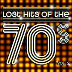 Lost Hits Of The 70's - Various Artists