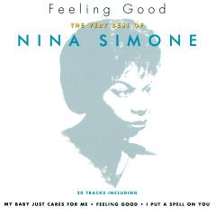 Feeling Good: The Very Best Of Nina Simone - Nina Simone