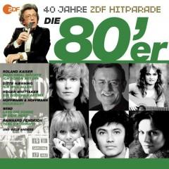 Die 80er - Das beste aus 40 Jahren Hitparade