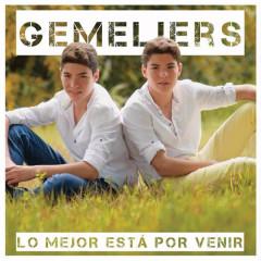 Lo Mejor Está por Venir - Gemeliers