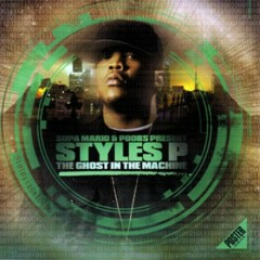 The Ghost In The Machine - Styles P