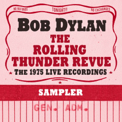 The Rolling Thunder Revue: The 1975 Live Recordings (Sampler) - Bob Dylan