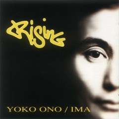 Rising - Yoko Ono