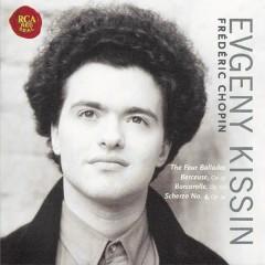 Chopin: Ballades, Berceuse, Barcarolle, Scherzo No.4 - Evgeny Kissin