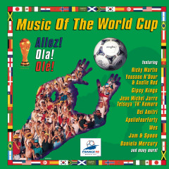 Music Of The World Cup - Allez! Ola! Olé! - Various Artists