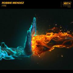 F!RE - Robbie Mendez