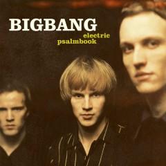 electric psalmbook - Bigbang