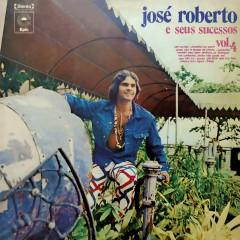 José Roberto e Seus Sucessos, Vol. 4 - José Roberto