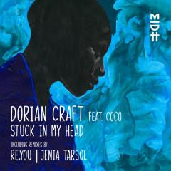 Stuck in My Head - Dorian Craft, CoCo