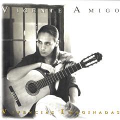 Vivencias Imaginadas - Vicente Amigo