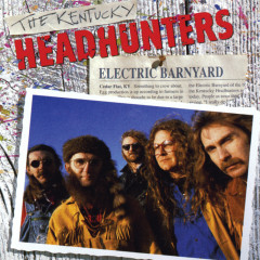 Electric Barnyard - The Kentucky Headhunters