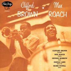 Clifford Brown And Max Roach - Clifford Brown, Max Roach