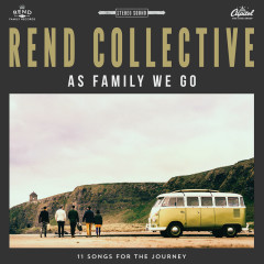 As Family We Go - Rend Collective