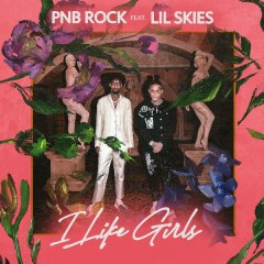 I Like Girls (Single) - PnB Rock