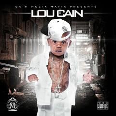 Lou Cain - Mista Cain