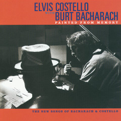 Painted From Memory - Elvis Costello, Burt Bacharach