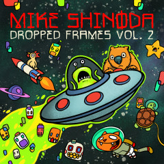 Dropped Frames, Vol. 2 - Mike Shinoda