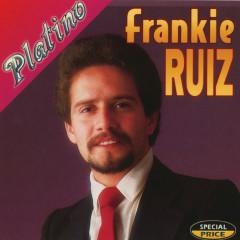 Serie Platino: Frankie Rúiz - Frankie Rúiz
