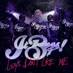 Guys Don't Like Me - Single - It Boys!