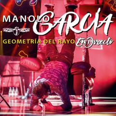 Geometría del Rayo - En Directo - Manolo Garcia