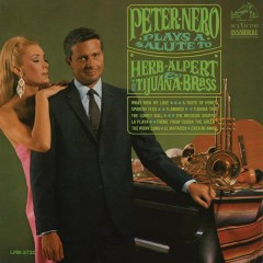 Peter Nero Plays a Salute to Herb Alpert & the Tijuana Brass