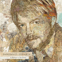 Dancehall Dreamin': a Tribute to Pat Green - Various Artists
