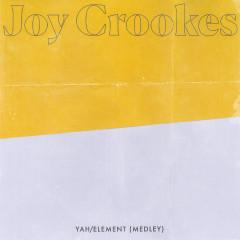 Yah / Element (Medley) - Joy Crookes
