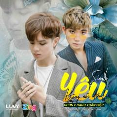 Yêu Không Nói Điêu (Single) - CHUN