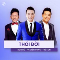 Thói Đời - Nguyễn Hưng, Thế Sơn, Don Hồ