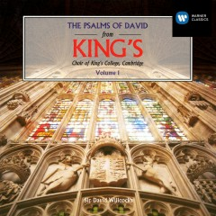 The Psalms of David - 1 - Choir of King's College, Cambridge, Sir David Willcocks