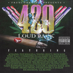 420 Loud Pack - 2chains, Wiz Khalifa, Young Jeezy, Rick Ross, Tony Tag